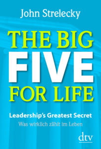 The Big Five For Life John Strelecky