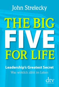 The Big Five For Life John Strelecky