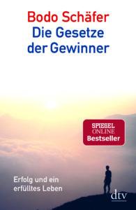 Die Gesetze der Gewinner Bodo Schäfer